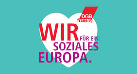 """Internationaler Frauentag 2019 """"Wir für ein soziales Europa"""""""